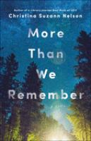 Cover image for More than we remember : a novel