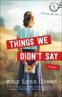 Cover image for Things we didn't say : a novel