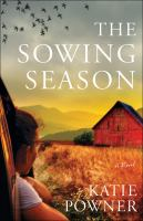 Cover image for The sowing season : a novel