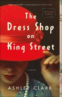 Cover image for The dress shop on King Street : a novel