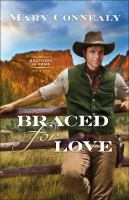 Cover image for Braced for love