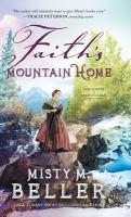 Cover image for Faith's mountain home