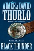 Cover image for Black thunder : an Ella Clah novel