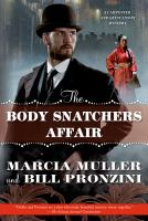 Cover image for The body snatchers affair : a Carpenter and Quincannon mystery