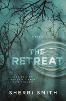Cover image for The retreat : a novel