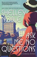 Cover image for Ask me no questions