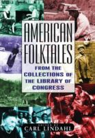 Cover image for American folktales : from the collections of the Library of Congress