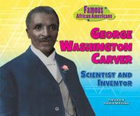 Cover image for George Washington Carver : scientist and inventor