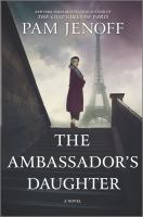 Cover image for The ambassador's daughter : a novel