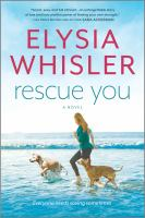 Cover image for Rescue you : a novel