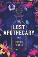 Cover image for The lost apothecary : a novel