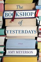 Cover image for The bookshop of yesterdays : a novel