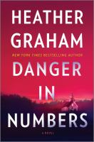 Cover image for Danger in numbers : a novel