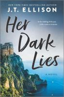 Cover image for Her dark lies : a novel