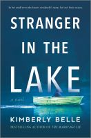 Cover image for Stranger in the lake : a novel