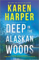 Cover image for Deep in the Alaskan woods