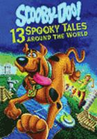 Cover image for Scooby-Doo!. 13 spooky tales around the world