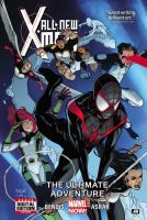 Cover image for All-new X-Men. Vol. 6, The ultimate adventure
