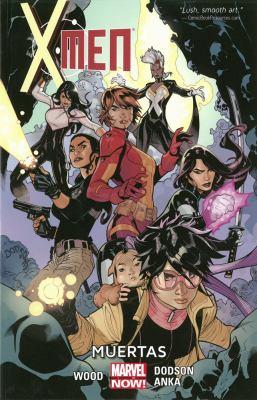 Cover image for X-Men. Vol. 2, Muertas