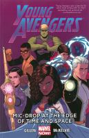 Cover image for Young Avengers. Vol. 3, Mic-drop at the edge of time and space