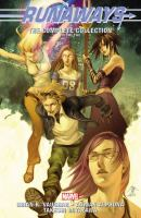 Cover image for Runaways : the complete collection. Volume 2