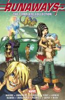 Cover image for Runaways : the complete collection. Volume 4.