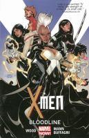 Cover image for X-Men. Vol. 3, Bloodline