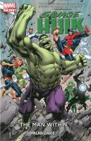 Cover image for Savage Hulk / The man within.