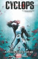 Cover image for Cyclops. Vol. 2, A pirate's life for me
