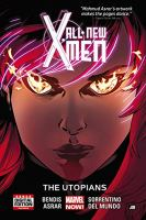 Cover image for All-new X-Men. 7, The utopians