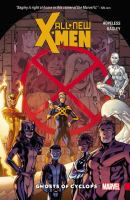 Cover image for All-new X-Men: Inevitable. Vol. 1, Ghosts of cyclops