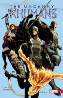 Cover image for The uncanny Inhumans. Vol. 1, Time Crash