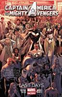 Cover image for Captain America and the Mighty Avengers. Vol. 2, Last days