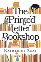 Cover image for The printed letter bookshop : a novel