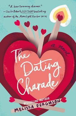 Cover image for The dating charade : a novel