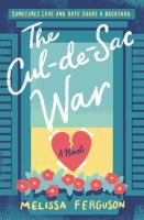 Cover image for The cul-de-sac war : a novel