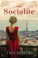 Cover image for The socialite : a novel