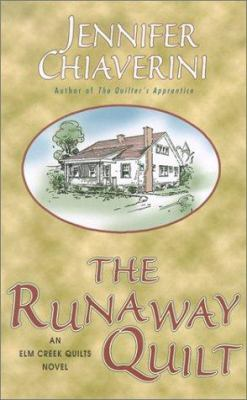Cover image for The runaway quilt : an Elm Creek quilts novel