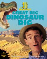 Cover image for Bill Nye the Science Guy's great big dinosaur dig