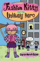 Cover image for Fashion Kitty and the unlikely hero