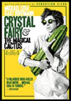 Cover image for Crystal fairy & the magical cactus and 2012