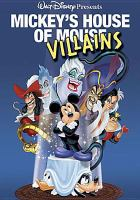 Cover image for Mickey's house of mouse villains