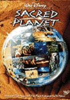 Cover image for Sacred planet discover the magic of the planet that everyone calls home