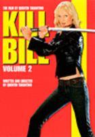 Cover image for Kill Bill. Volume 2