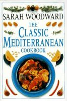 Cover image for The classic Mediterranean cookbook