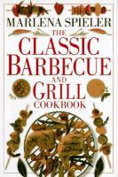 Cover image for The classic barbecue and grill cookbook