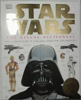 Cover image for Star wars : the visual dictionary