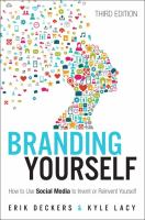 Cover image for Branding yourself : how to use social media to invent or reinvent yourself