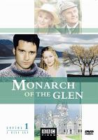 Cover image for Monarch of the glen. Complete series 1