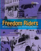 Cover image for Freedom Riders : John Lewis and Jim Zwerg on the front lines of the civil rights movement
